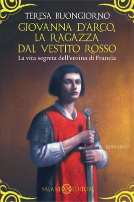 Giovanna D'Arco, la ragazza dal vestito rosso