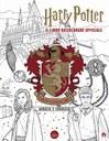 Harry Potter. Grifondoro: audacia e coraggio - Il libro da colorare ufficiale