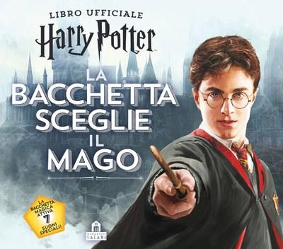 Harry Potter. La bacchetta sceglie il mago
