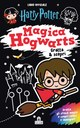 Harry Potter. Magica Hogwarts - Gratta & scopri