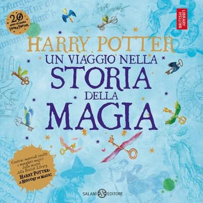 Harry Potter: un viaggio nella storia della magia