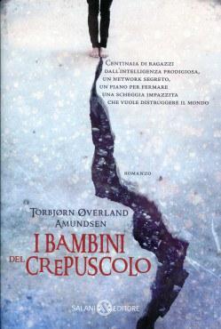 I BAMBINI DEL CREPUSCOLO