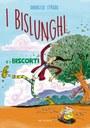 I Bislunghi e i Biscorti