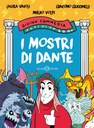 I mostri di Dante. Divina Commedia activity book