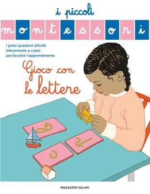 I piccoli Montessori - Gioco con le lettere
