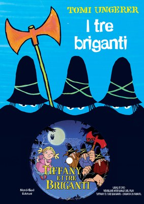 I tre briganti. Ediz. illustrata. Con DVD