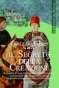 Il cavaliere del silenzio - Il segreto della creazione
