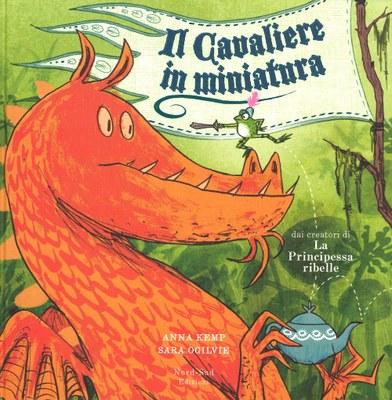 Il cavaliere in miniatura. Ediz. illustrata