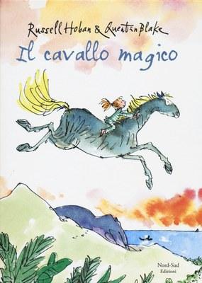 Il cavallo magico. Ediz. illustrata