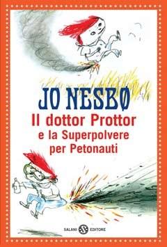 Il dottor Prottor e la superpolvere per petonauti