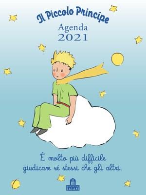 Il Piccolo Principe. Agenda 2021