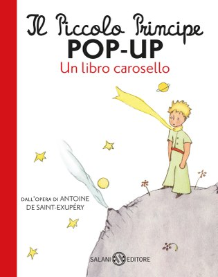 Il piccolo principe POP UP - Un libro carosello