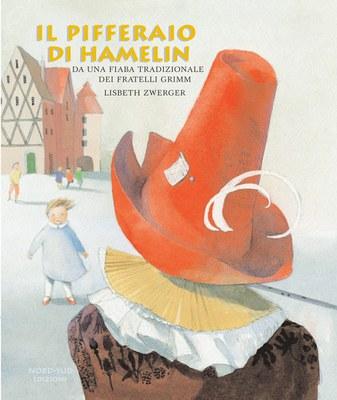 Il pifferaio di Hamelin. Ediz. illustrata