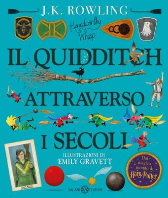 Il Quidditch attraverso i secoli ed. illustrata