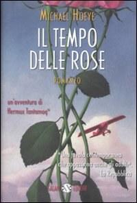 Il tempo delle rose