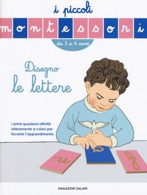 Impara le lettere. I piccoli Montessori