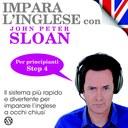 Impara l'Inglese con John Peter Sloan - Step 4