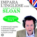 Impara l'Inglese con John Peter Sloan - Step 6