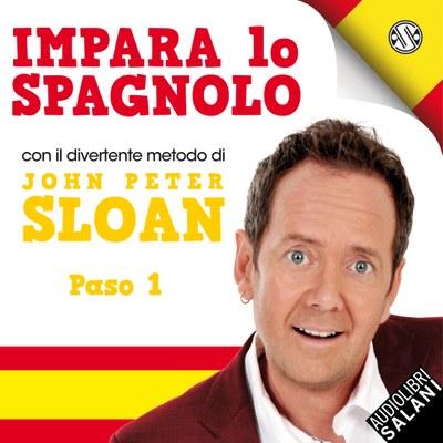 Impara lo spagnolo con John Peter Sloan - Paso 1