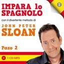 Impara lo spagnolo con John Peter Sloan - Paso 2