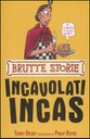 Incavolati Incas