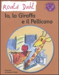 Io, la giraffa e il pellicano