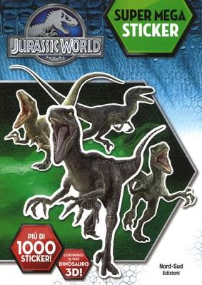 Jurassic world. Super mega stickers. Ediz. a colori