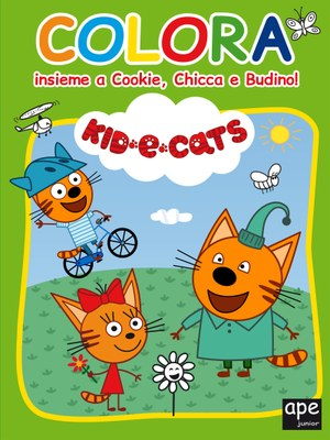 Kid-e-Cats - Colora insieme a Cookie, Chicca e Budino!
