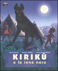 Kirikù e la iena nera