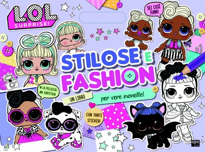 L.O.L. Stilose e fashion
