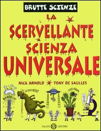 La scervellante scienza universale
