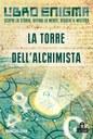 La torre dell'alchimista. Libro enigma