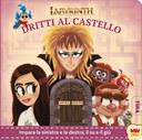 Labyrinth - Dritti al castello