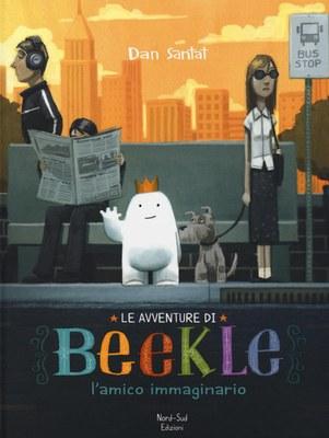 Le avventure di Beekle. L'amico immaginario. Ediz. illustrata