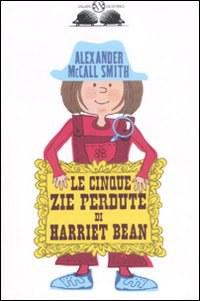 Le cinque zie perdute di Harriet Bean