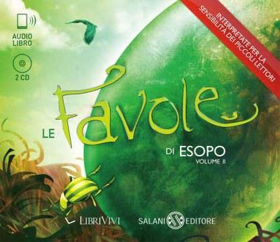 Le favole di Esopo. Volume II
