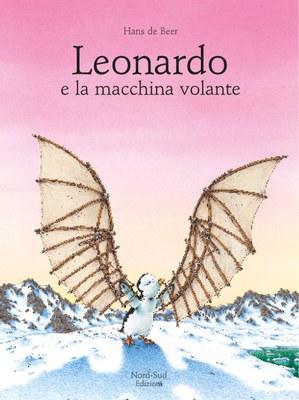 Leonardo e la macchina volante. Ediz. illustrata