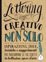Lettering creativo ma non solo