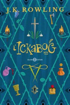 "Immagine di copertina del libro ""L'Ickabog"" di J.K.Rowling"