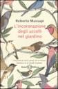 L'incoronazione degli uccelli nel giardino