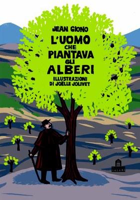 L'uomo che piantava gli alberi. Libro pop-up