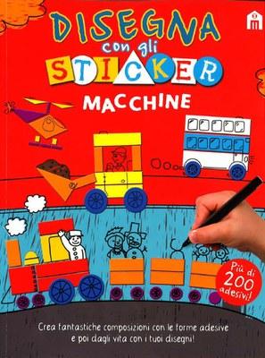 Macchine. Disegna con gli sticker. Ediz. illustrata