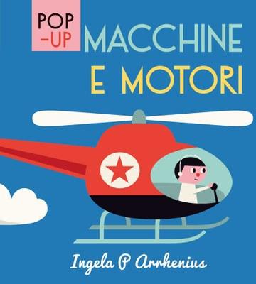 Macchine e motori - Libri Pop Up