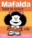 Mafalda. Tutte le strisce. Nuova edizione