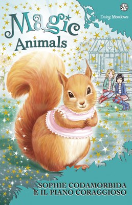 Magic Animals 5. Sophie Codamorbida e il piano coraggioso