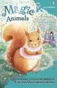 Magic Animals 5. Sophie Codamorbida e il piano coraggioso