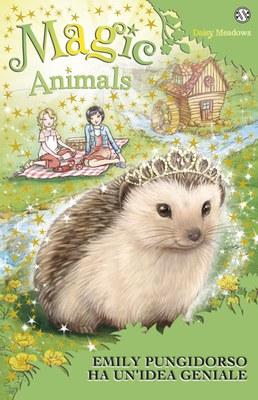 Magic Animals 6. Emily Pungidorso ha un'idea geniale