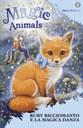 Magic Animals 7. Ruby Ricciomanto e la magica danza