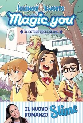 Magic you. Il potere degli slime