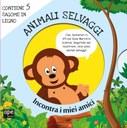 Meet my friends - Animali selvaggi